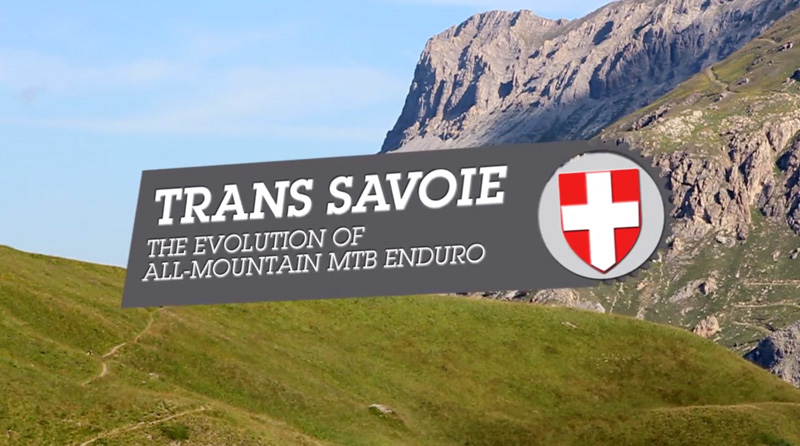 Trans-Savoie Enduro2 Tour Video Highlights